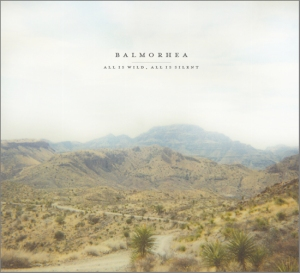 Balmorhea - All Is Wild, All Is Silent (2009)